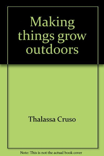 9780442216023: Making things grow outdoors
