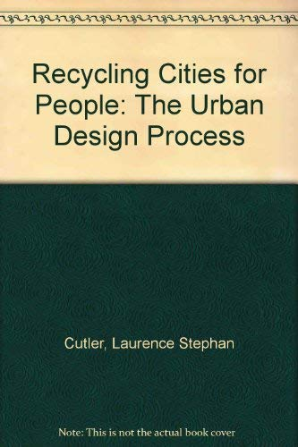 9780442216047: Recycling Cities for People: The Urban Design Process
