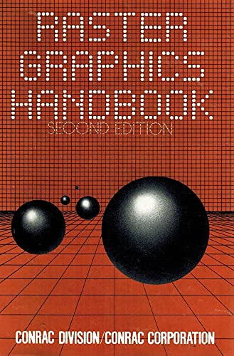 9780442216085: Raster Graphics Handbook