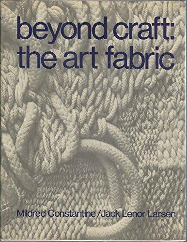 9780442216344: Beyond Craft: The Art Fabric