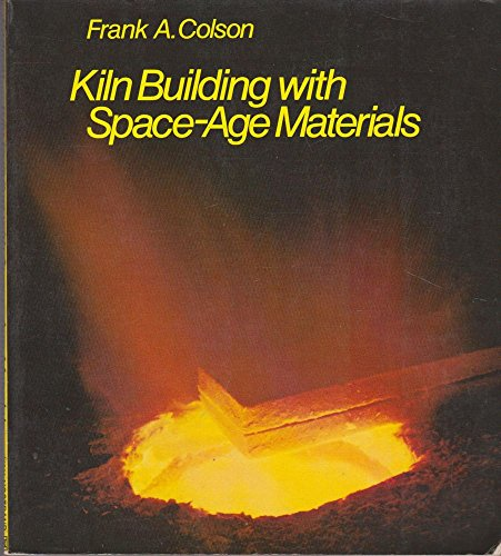 9780442216412: Kiln Building with Space Age Materials