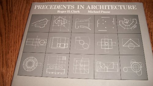 9780442216665: Precedents in Architecture