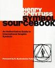 9780442218065: Symbol Sourcebook: An Authoritative Guide to International Graphic Symbols