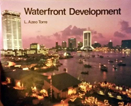 Waterfront Development: Torre, L. Azeo