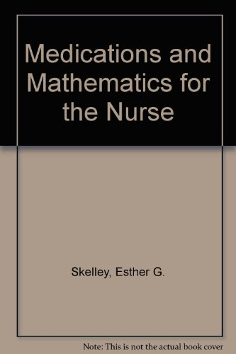 9780442218829: Medications and Mathematics for the Nurse