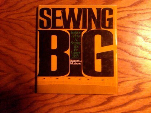 9780442219079: Sewing Big: Fashion Advice and Sewing Tips for Larger Sizes