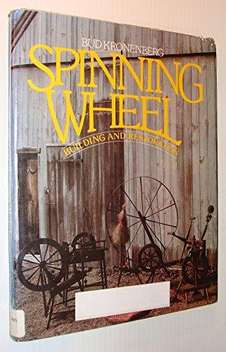 9780442219154: Spinning Wheel Building and Restoration