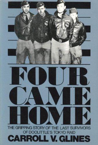 Four Came Home: Glines, Carroll