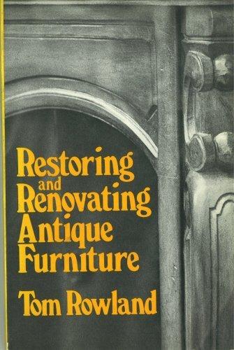9780442219451: Restoring and renovating antique furniture