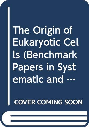9780442219529: The Origin of Eukaryotic Cells (Benchmark Papers in Systematic and Evolutionary Biology, 9)