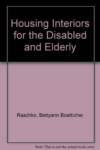 9780442220013: Housing Interiors for the Disabled and Elderly ...