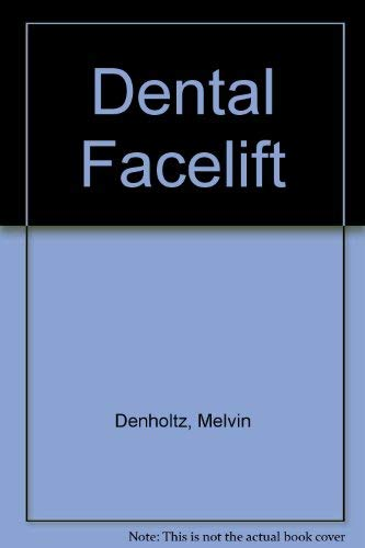 9780442220211: Dental Facelift