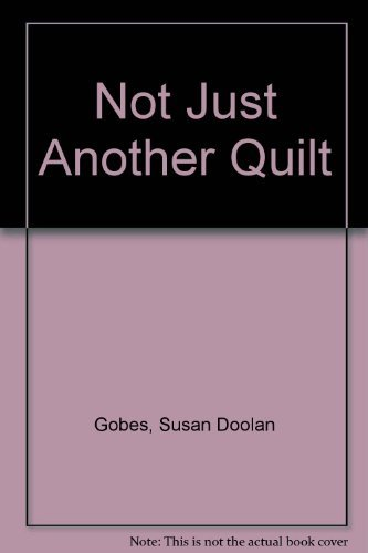 9780442220549: Not Just Another Quilt