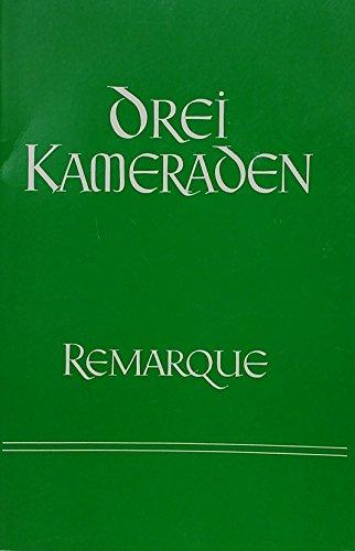 Drei Kameraden: Abridged German Version for Beginners: Erich Maria Remarque