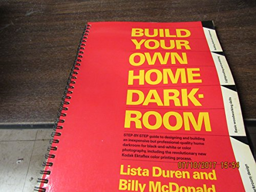 9780442220891: Title: Build your own home darkroom