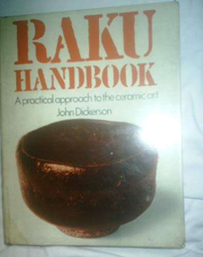 9780442220921: Raku Handbook: A Practical Approach to the Ceramic Art.
