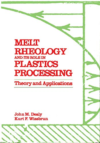 9780442220990: Melt Rheology and Its Role in Plastics Processing: Theory and Applications