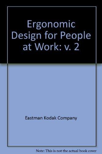 Ergonomic Design for People at Work: Eastman Kodak Company