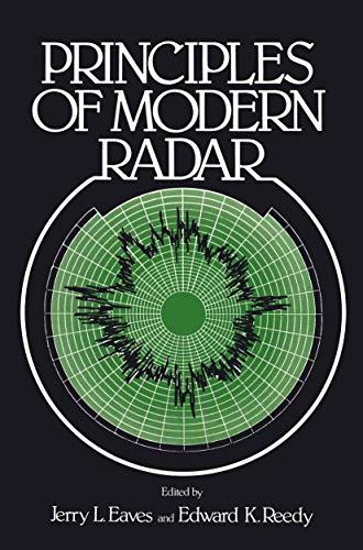 Principles of Modern Radar: Eaves, Jerry; Reedy,