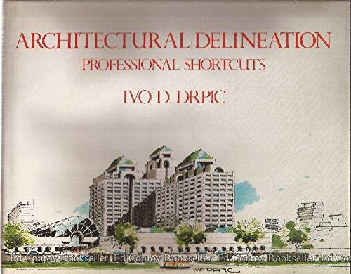 9780442221058: Architectural Delineation: Professional Shortcuts