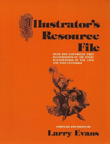 Illustrator's resource file: Over 800 copyright free: Evans, Larry