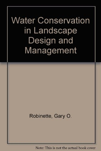 Water Conservation in Landscape Design and Management