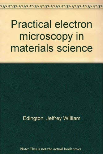 9780442222307: Practical Electron Microscopy in Materials Science