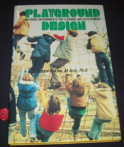 9780442222574: Playground Design: Outdoor Environments for Learning and Development