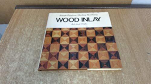 Wood inlay; art and craft [by] Joseph: Forgione, Joseph