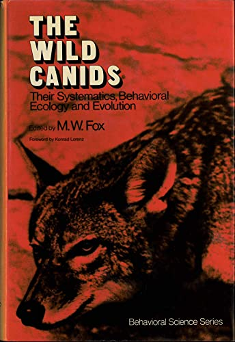 9780442224301: The Wild Canids: Their Systematics, Behavioral Ecology, and Evolution (Behavioral Science Series)