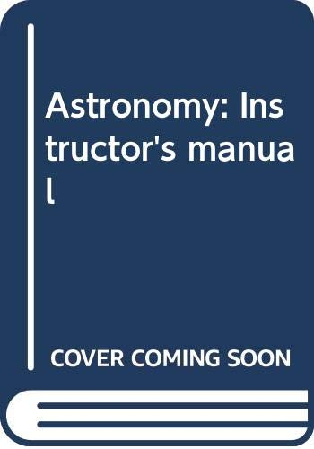 9780442224455: Astronomy: Instructor's manual