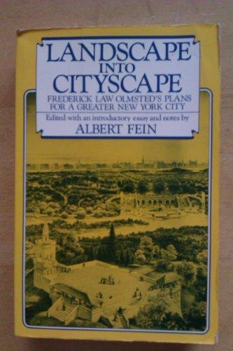 9780442225391: Landscape into Cityscape