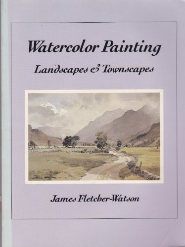 9780442225537: Watercolor Painting: Landscapes and Townscapes