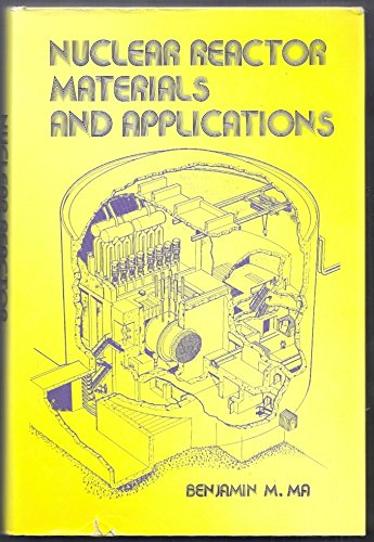 9780442225599: Nuclear Reactor Materials and Applications