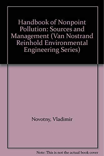 9780442225636: Handbook of Nonpoint Pollution: Source and Management (Van Nostrand Reinhold Environmental Engineering Series)