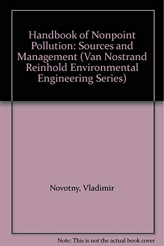 9780442225636: Handbook of Nonpoint Pollution: Sources and Management (VAN NOSTRAND REINHOLD ENVIRONMENTAL ENGINEERING SERIES)