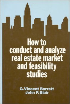 9780442225681: How to conduct and analyze real estate market and feasibility studies