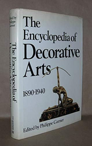 9780442225773: The Encyclopedia of Decorative Arts, 1890-1940