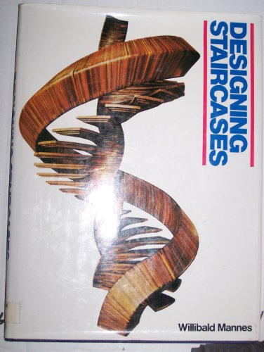 Designing Staircases: Willibald Mannes
