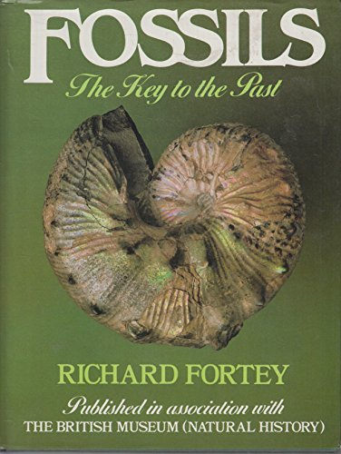 9780442226152: Fossils: The Key to the Past by Fortey Richard A.