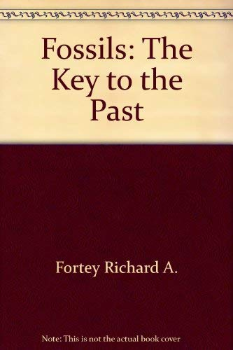 9780442226152: Fossils: The key to the past
