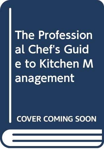 9780442226244: The Professional Chef's Guide to Kitchen Management