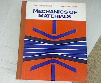 Mechanics of Materials: Gere, James M.;