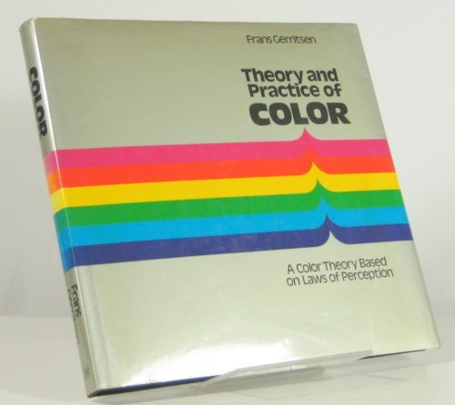 9780442226459: Theory and Practice of Color: A Color Theory Based on Laws of Perception