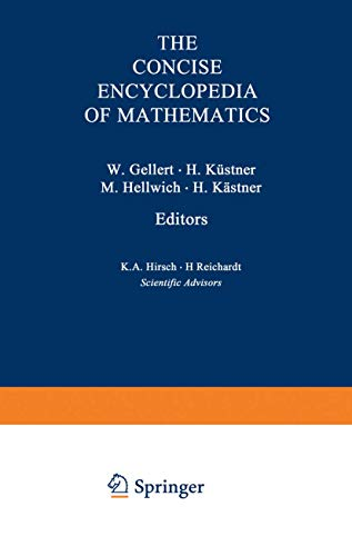The VNR CONCISE ENCYCLOPEDIA of MATHEMATICS.