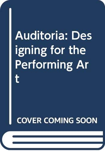 9780442226633: Auditoria: Designing for the Performing Art