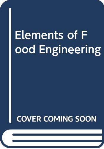 9780442226770: Elements of Food Engineering