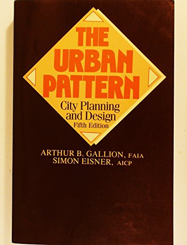 9780442227319: The Urban Pattern: City Planning and Design