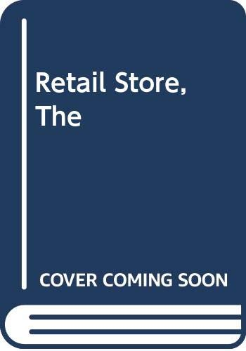 The retail store: Design and construction: William R Green