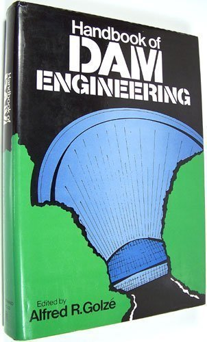 9780442227524: Handbook of dam engineering